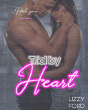 Trial by Heart (#4, Trial Series)