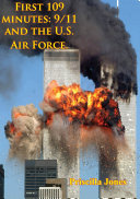 First 109 Minutes: 9/11 And The U.S. Air Force. Pdf/ePub eBook