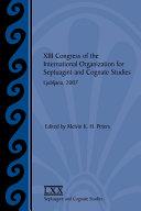 XIII Congress of the International Organization for Septuagint and Cognate Studies, Ljubljana, 2007