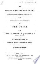 The Proceedings of the Court Convened Under the Third Canon of 1844, in the City of New York ... December 10, 1844