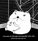 The Diary of Edward the Hamster  1990 To 1990