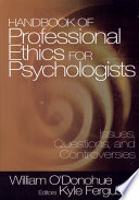 Handbook of Professional Ethics for Psychologists