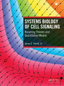 Systems Biology of Cell Signaling