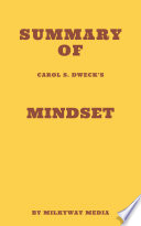 Summary of Carol S  Dweck   s Mindset