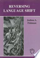 Reversing Language Shift Book