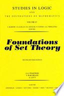 """Foundations of Set Theory"" by A.A. Fraenkel, Y. Bar-Hillel, A. Levy"