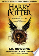 Harry Potter et l'Enfant Maudit, parties 1 et 2