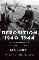 Deposition  1940 1944