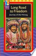 Long Road to Freedom  : Journey of the Hmong