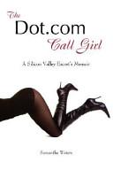 The Dot com Call Girl