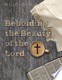 Beholding the Beauty of the Lord