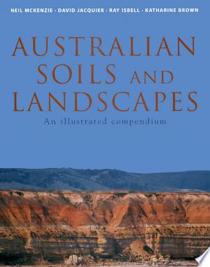 Download Australian Soils and Landscapes Free Books - Dlebooks.net