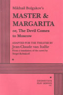 Mikhail Bulgakov s Master   Margarita  Or  The Devil Comes to Moscow