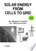 Solar Energy From Cells To Grid Book