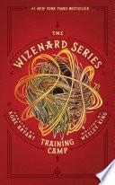 """The Wizenard Series: Training Camp"" by Kobe Bryant, Wesley King"