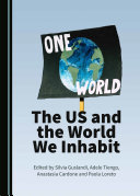 The US and the World We Inhabit
