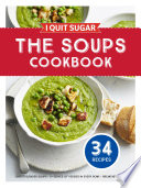 I Quit Sugar The Soups Cookbook Book PDF