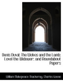 Denis Duval; The Wolves and the Lamb; Lovel the Widower; And Roundabout Papers