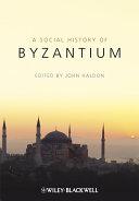 The Social History of Byzantium
