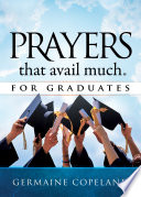 Prayers That Avail Much For Graduates PDF