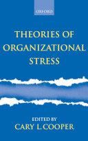 Theories of Organizational Stress