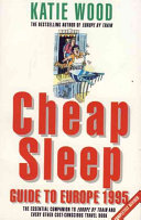 Cheap Sleep Guide to Europe 1995