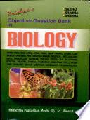Krishna's Objective Question Bank in Biology