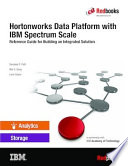 Hortonworks Data Platform with IBM Spectrum Scale: Reference Guide for Building an Integrated Solution