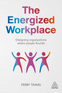 The Energized Workplace Pdf/ePub eBook