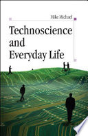 Ebook Technoscience And Everyday Life