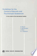 Guidelines for the Control of Narcotic and Psychotropic Substances