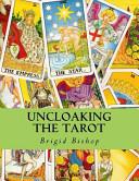 Uncloaking the Tarot