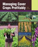 Managing Cover Crops Profitably (3rd Ed. ) Pdf/ePub eBook