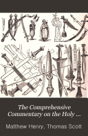 The Comprehensive Commentary on the Holy Bible: Psalm LXIV-Malachi