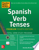Practice Makes Perfect Spanish Verb Tenses Premium Fourth Edition