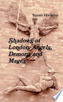 Shadows Of London Angels Demons And Mages Book PDF