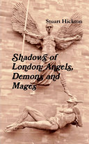 Shadows of London: Angels, Demons and Mages