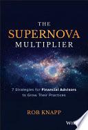 The Supernova Multiplier