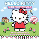 Hello Kitty Super Sweet Stencils