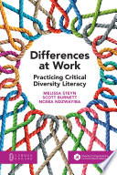 Differences at Work  Practicing Critical Diversity Literacy