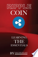 Ripple Coin: Learning the Essentials