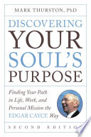 Discovering Your Soul s Purpose