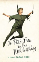 For Peter Pan on her 70th birthday  TCG Edition