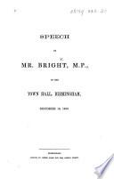 Speech Of Mr Bright M P In The Town Hall Birmingham December 18 1862