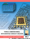 Three dimensional Integrated Circuit Design