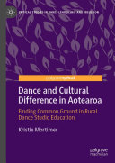 Dance and Cultural Difference in Aotearoa