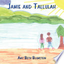 Jamie and Tallulah
