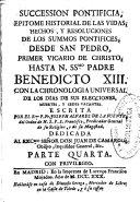 Succession pontificia: epitome historial de las vidas, ...