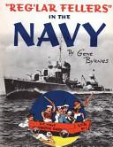 Reg lar Fellers in the Navy