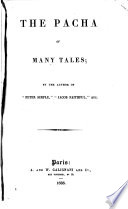 The pacha of many tales, by the author of 'Peter Simple'.